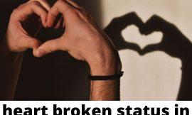Heart Broken Whatsapp Status | Broken Heart Quotes | Sad Heart Touching Heart Broken Status Images In Hindi | Best Love Breakup Status