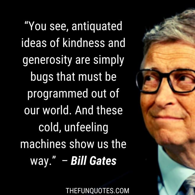 BEST QUOTES OF BILL GATES