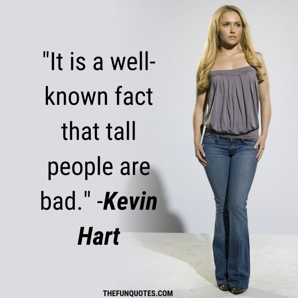 Quotes tall boyfriend Why Short