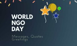 World NGO Day : 20+ Quotes Messages and Greetings | Motivational Quotes With Images