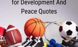 International Day of Sport for Development And Peace Quotes Wishes and Slogans | Motivational quotes with Images 2021