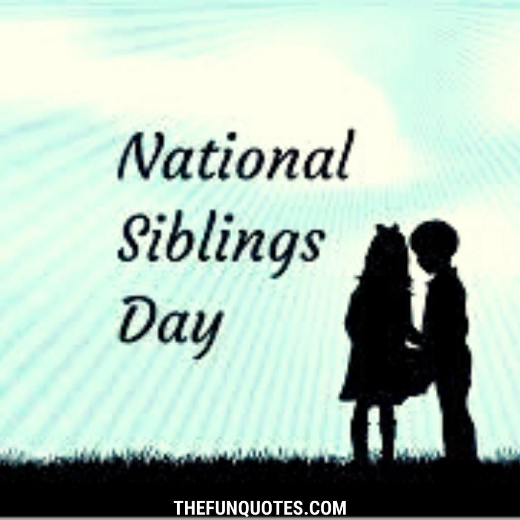 20 Siblings Quotes | Quotes About Siblings