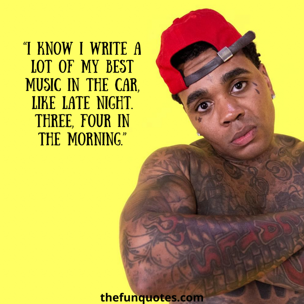 kevin gates quotes about love