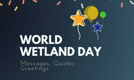 World Wetland Day: 20+ Messages Quotes and Greetings | Happy World Wetland Day Messages | World Wetlands Day 2021 | World Wetlands Day | thefunquotes.com