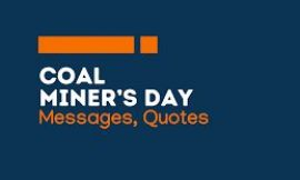 Coal Miner's Day: 18+ Messages and quotes   Coal Miners Day 2021: All you need to know   TOP 20 COAL MINERS QUOTES   Coal Miner Quotes   thefunquotes.com