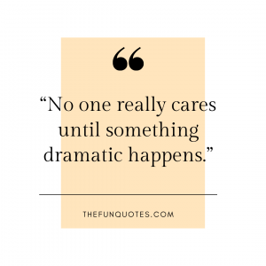 in reality no one cares quotes