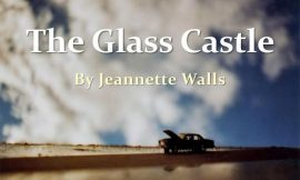 20 Best 'The Glass Castle' Quotes By Jeannette Walls | 20 Glass Castle Quotes ideas | The Glass Castle by Jeanette Walls Free BookNotes | The 20 Best Glass Castle Quotes | thefunquotes.com